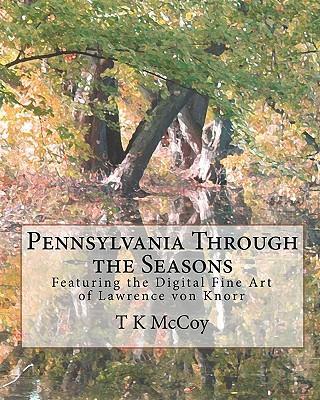 Pennsylvania Through the Seasons