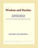 Wisdom and Destiny (Webster's French Thesaurus Edition)