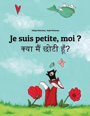 Je Suis Petite, Moi ? / Kya Maim Choti Hum?