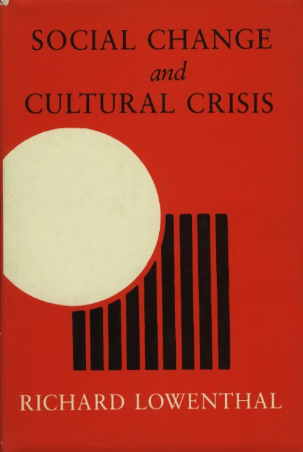 Social Change and Cultural Crisis