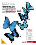 Biologia. Blu. Dalle cellule agli organismi. Con espansione online. Per le Scuole superiori