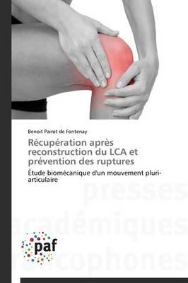 Recuperation Après Reconstruction du Lca et Prevention des Ruptures