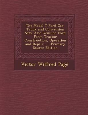 The Model T Ford Car, Truck and Conversion Sets