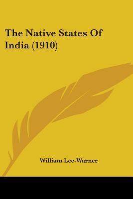 The Native States Of India