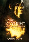 In Siege of Daylight