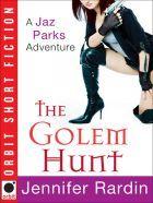 The Golem Hunt