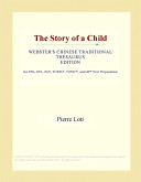 The Story of a Child (Webster's Chinese Traditional Thesaurus Edition)