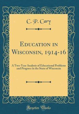 Education in Wisconsin, 1914-16