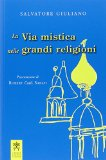 La via mistica nelle grandi religioni