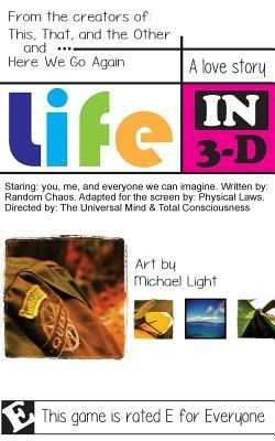 Life in 3-d