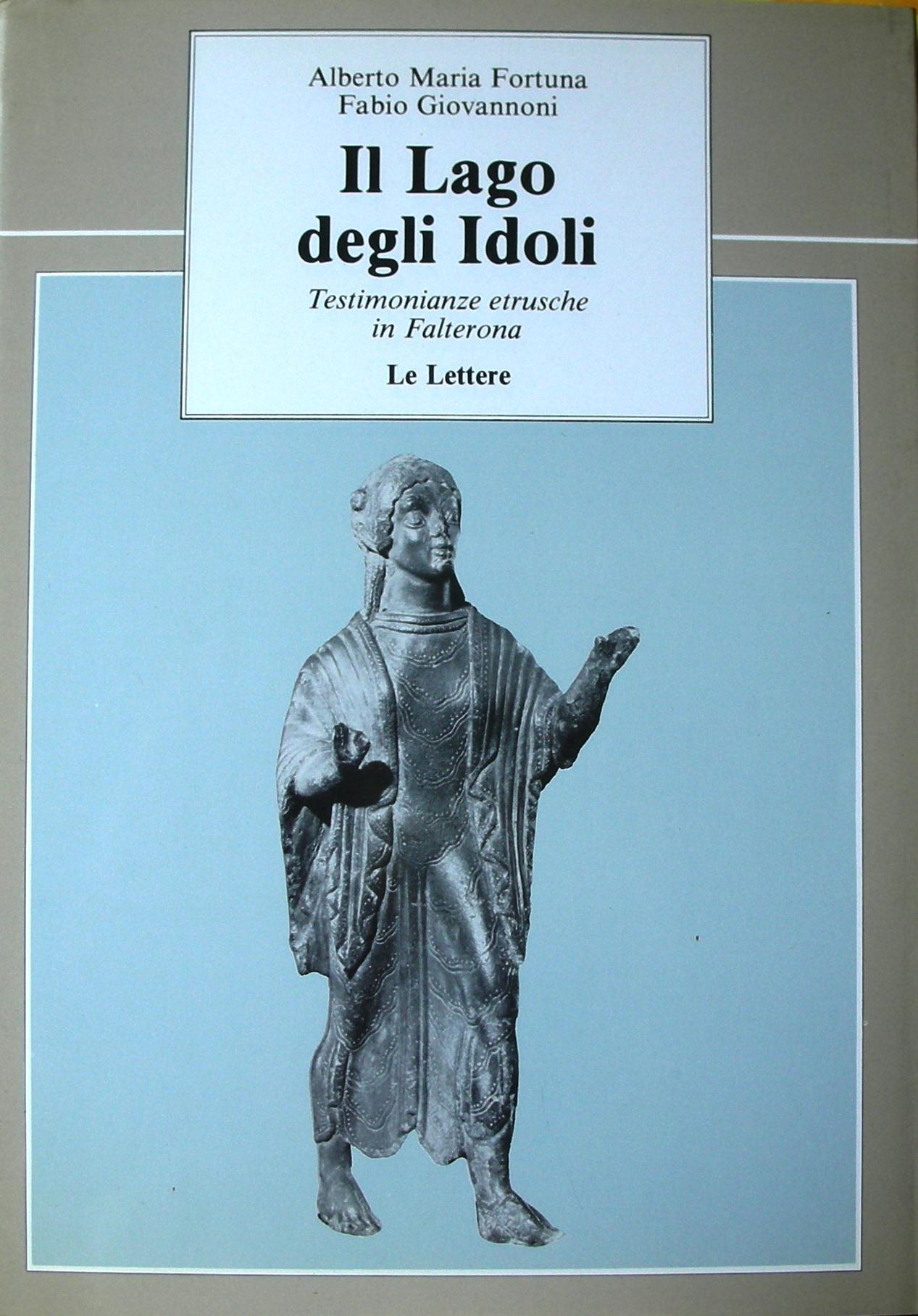 Il lago degli idoli