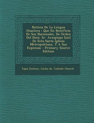 Noticia de La Lengua Huasteca