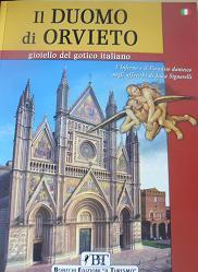 Il Duomo di Orvieto e Luca Signorelli. Gioiello del gotico italiano