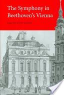 The symphony in Beethoven's Vienna