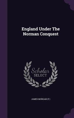 England Under the Norman Conquest
