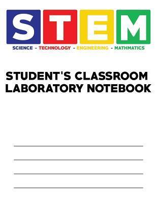 Stem - Student's Classroom Laboratory Notebook