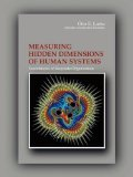 Measuring Hidden Dimensions of Human Systems (Vol.2)