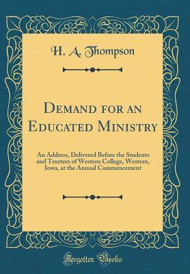 Demand for an Educated Ministry