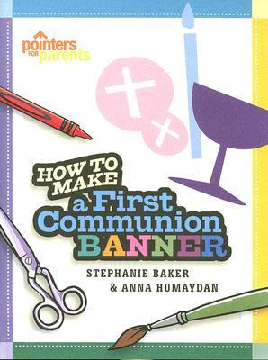 How to Make a First Communion Banner
