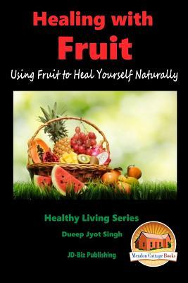 Healing With Fruit