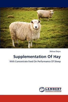 Supplementation Of Hay