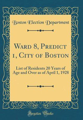 Ward 8, Predict 1, City of Boston