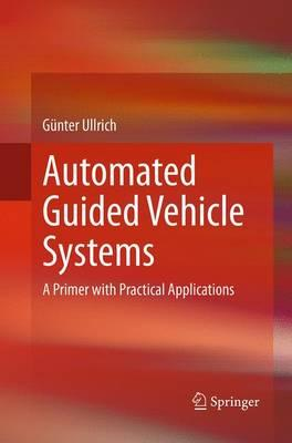 Automated Guided Vehicle Systems