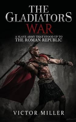 The Gladiators War