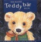 Das kleine Teddybär Buch.