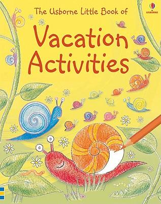 Little Book of Vacation Activities