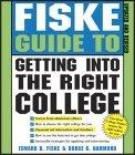 Fiske Guide to Getting into the Right College, Second Edition