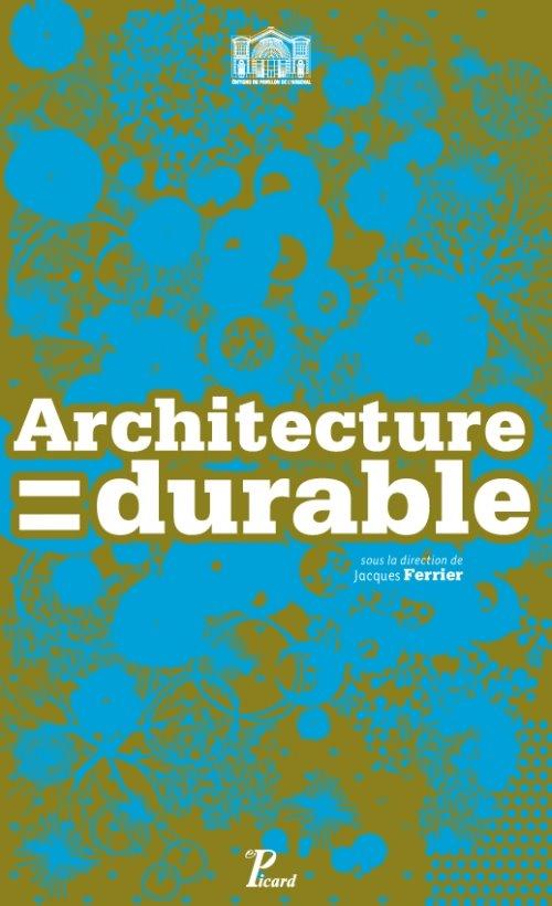 Architecture = durable