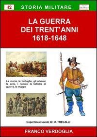 La guerra dei trent'anni (1618-1648)