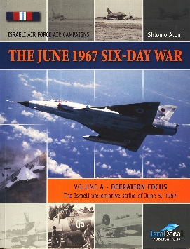 The June 1967 Six-Day War, Volume A