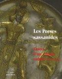 Les Perses sassanides