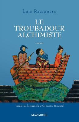 Le troubadour alchimiste
