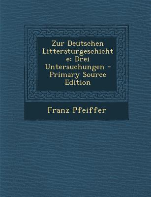 Zur Deutschen Litteraturgeschichte