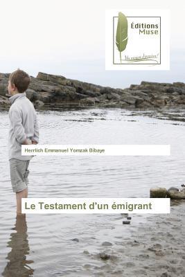 Le Testament d'un émigrant