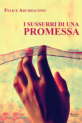 I sussurri di una promessa