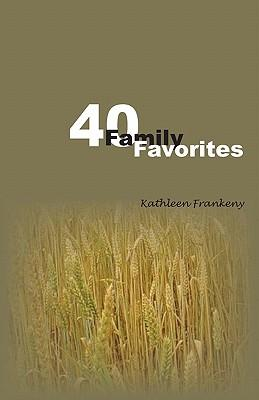 Forty Family Favorites