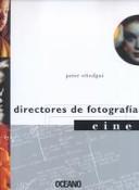 DIRECTORES DE FOTOGRAFIA, CINE