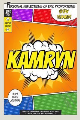 Superhero Kamryn