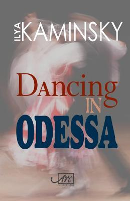 Dancing in Odessa (Arc International Poets)