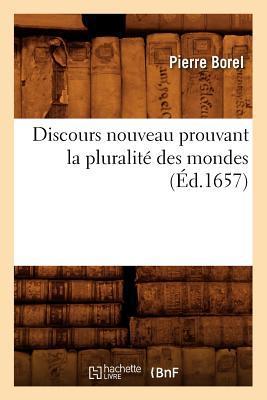 Discours Nouveau Prouvant la Pluralite des Mondes (ed.1657)