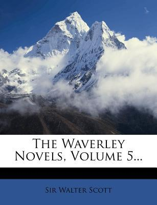 Waverley Novels, Volume 5