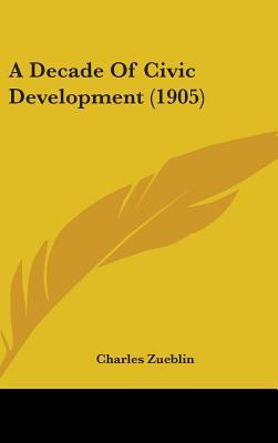 A Decade of Civic Development (1905)