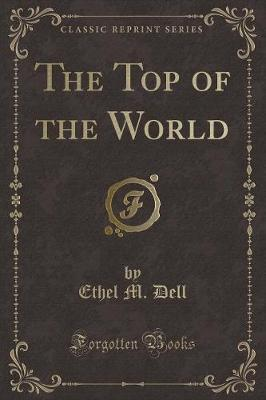 The Top of the World (Classic Reprint)