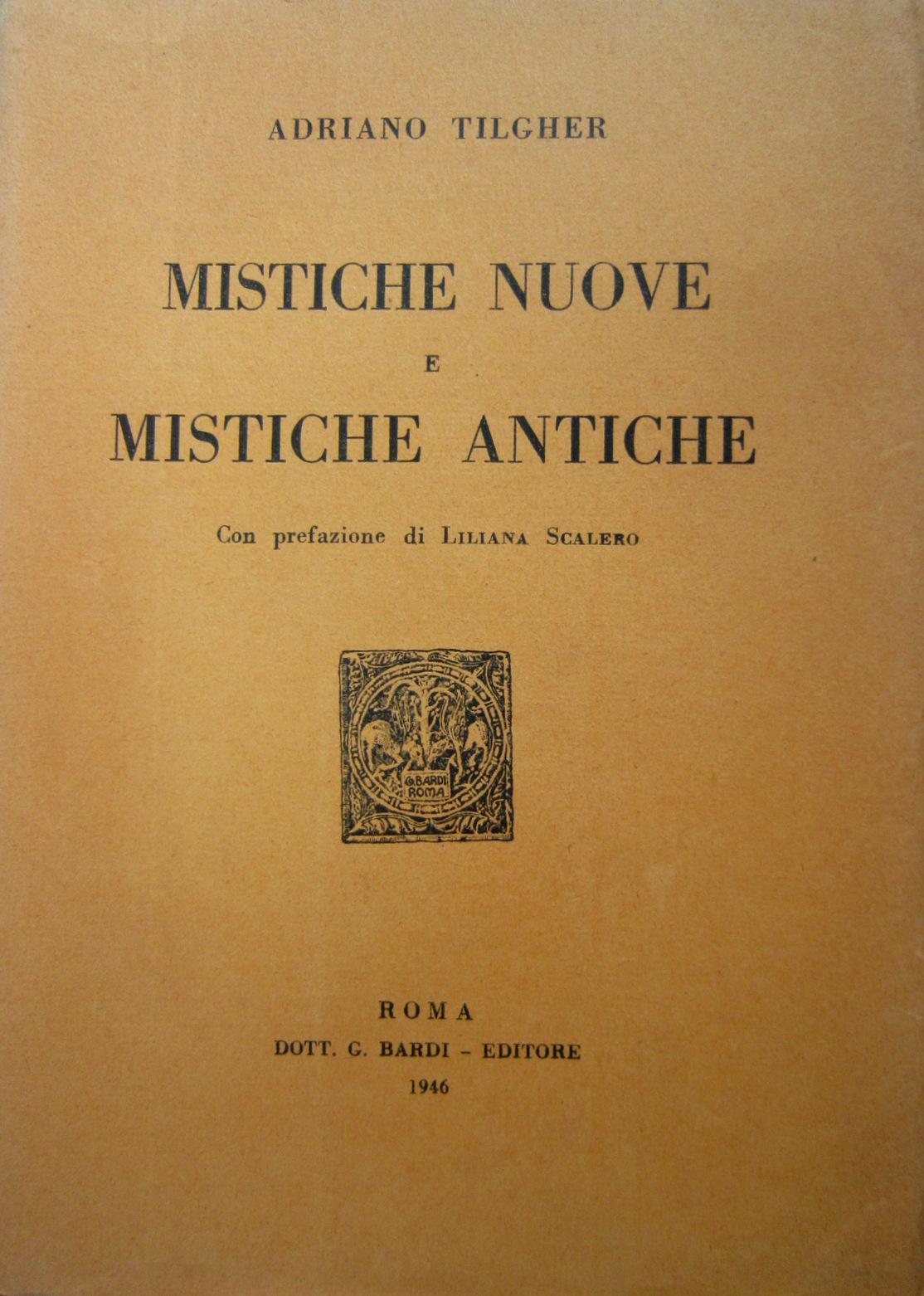 Mistiche nuove e mistiche antiche