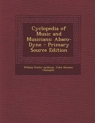 Cyclopedia of Music and Musicians