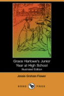 Grace Harlowe's Junior Year at High School (Illustrated Edition) (Dodo Press)